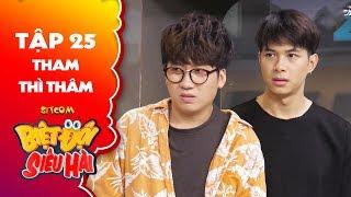 """Biệt đội siêu hài   Tập 25 -Tiểu phẩm: Anh Tú, Phát La """"xanh mặt"""" khi bị Võ Minh Lâm """"tố cáo ngược"""""""