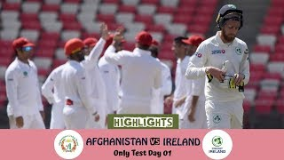Highlights Afghanistan vs Ireland || Only Test || Day 1 || Afg vs Ire in India 2019