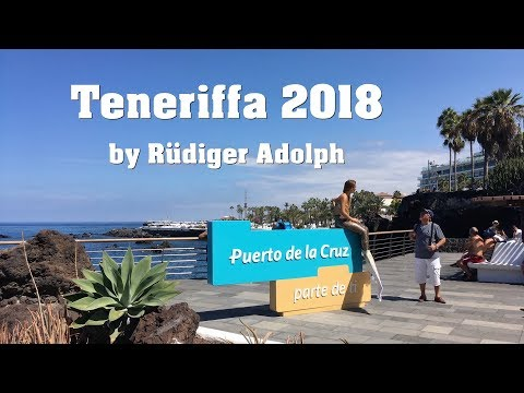 Puerto de la Cruz 2018 / Teneriffa by Rüdiger Adolph