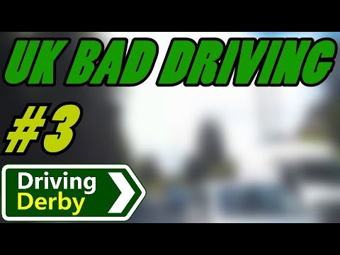 UK Bad Driving (Derby) Compilation 3