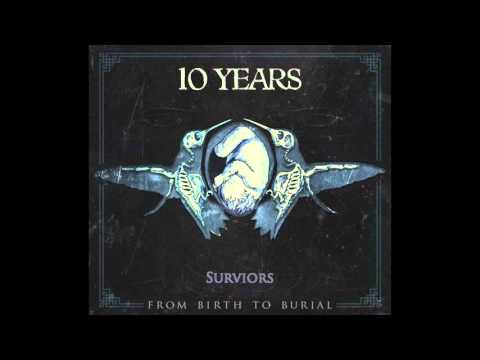 10 Years - Survivors