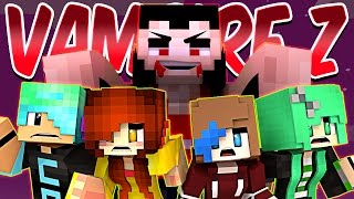 Vampire Z - Don't Drink My Blood! - Gamer Chad, Audrey & DOLLASTIC PLAYS! - Minecraft Hypixel