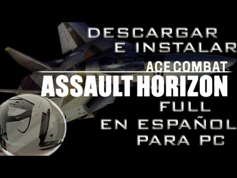 Descargar e instalar Ace Combat Assault Horizon Full en español para pc HD
