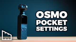 Get The Most Out Of Your Osmo Pocket – Cinematic Osmo Pocket Settings
