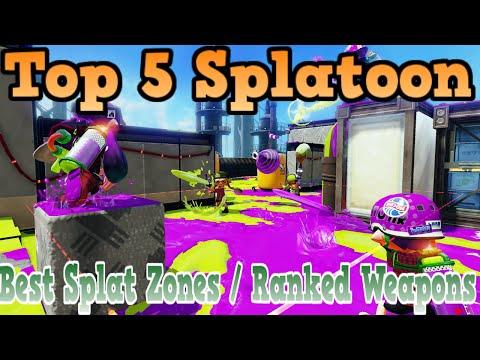 Top 5 Best Splat Zone / Ranked Weapons Splatoon #1