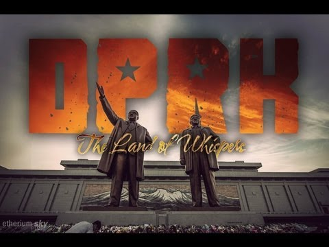 DPRK: The Land Of Whispers (North Korea Travel Documentary) (2013)