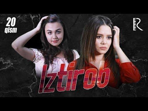 Iztirob (o'zbek serial) | Изтироб (узбек сериал) 20-qism