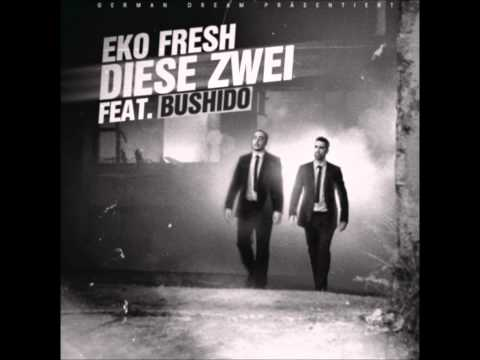 Eko Fresh feat. Bushido - Diese Zwei [Original Song] + Lyrics [HD]