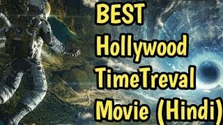 Top 10 Time Travel Movies In Hindi | Top 10 Time Travel Movies In Hindi Dubbed
