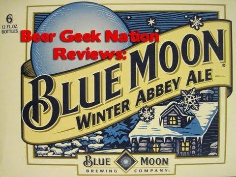 Blue Moon Winter Abbey Ale | Beer Geek Nation Craft Beer Reviews