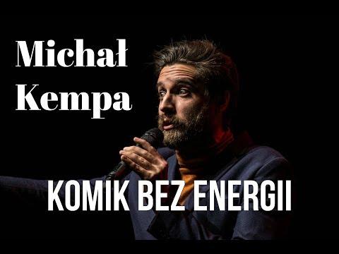 Michał Kempa  - Komik Bez Energii