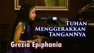 download lagu Tuhan Menggerakkan Tangannya - Kesaksian Grezia Epiphania gratis