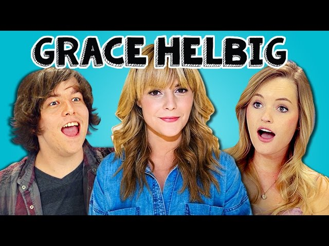 TEENS REACT TO GRACE HELBIG
