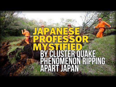 JAPANESE PROFESSOR MYSTIFIED BY CLUSTER QUAKE PHENOMENON RIPPING APART JAPAN