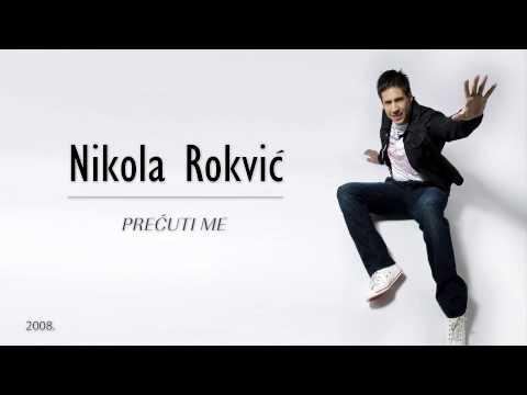 Nikola Rokvic   Precuti Me (2008)  - Povredi Me (bonus Track) video