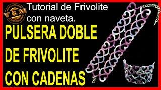 Pulsera Doble de Frivolite con cadenas
