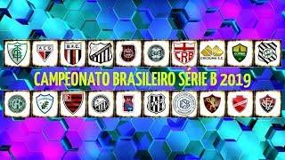 CAMPEONATO BRASILEIRO - SÉRIE B 2019 ➜ (TIMES)