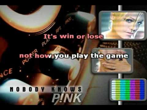 Karaoke - Pink - Nobody Knows