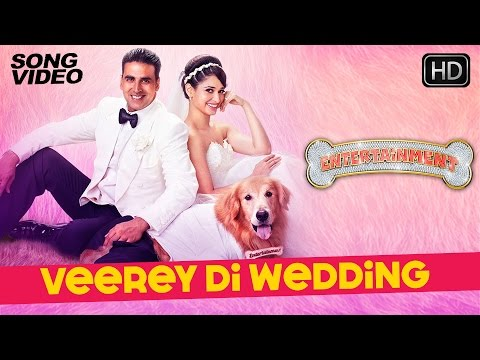 Veerey Di Wedding - It's Entertainment | Akshay Kumar, Tamannaah, Mika - Latest Bollywood Song 2014 video