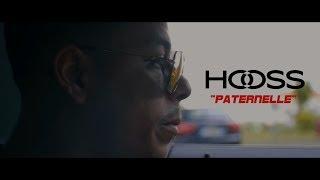 Hooss // Paternelle  // clip officiel 2017