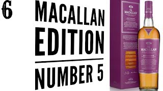 MACALLAN EDITION NO. 5 REVIEW