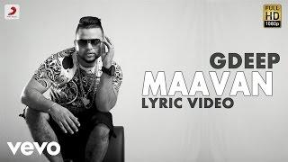 G Deep - Maavan  | Album Gadar | Lyric Video