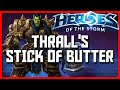 Heroes Of The Storm Thrall Gameplay Thrall Stick Of Butter HotS Thrall Guide Rank 1 Commentary mp3