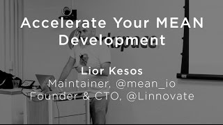 Accelerate your MEAN Development