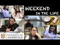 WEEKEND IN THE LIFE OF A CAMBRIDGE STUDENT | STUDY WITH ME