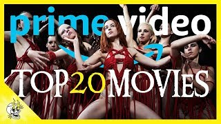 Top 20 Amazon Prime Movies (Right Now) | Best Movies on Prime Video | Flick Connection