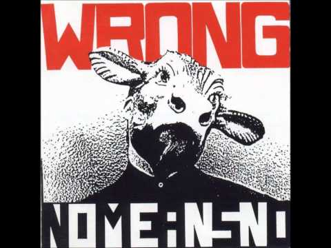 Nomeansno - The End Of All Things