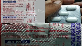 Azithromycin tablet (ATM)500mg Uses and side effects in hindi||Atm tablets review in hindi||