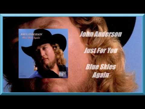 John Anderson - Whats So Different About You