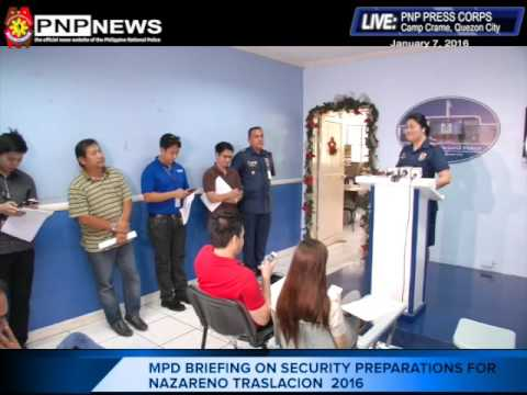 Manila Police District  on security preparations for Nazareno Traslacion 2016 (Jan. 7, 2016)