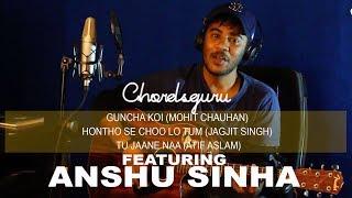 Guncha Koi | Honthon se chulo tum | Tu Jaane na | Guitar Cover Medley  by Anshu Sihna |  chordsguru