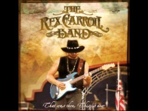 The Rex Carrol Band - Find A Way