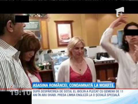 Asasina româncei ucise într-un mall în Abu Dhabi, condamnată la moarte