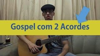 download musica Aula de Violão Música Gospel Fácil e Simplificada Iniciantes Santo Espírito com 2 Acordes