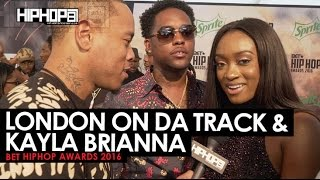 "London On Da Track & Kayla Brianna Talk ""Work For It"", Drake, & More (BET HipHop Awards w/HHS1987)"