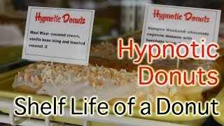 Hypnotic Donuts and Biscuits Donut Shop - Shelf Life of a Donut