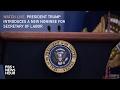 Watch President Trump