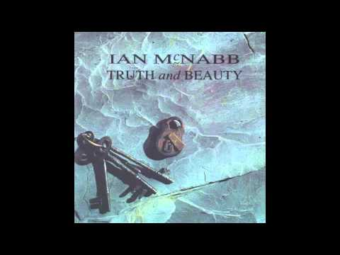 Ian Mcnabb - Thats Why I Believe
