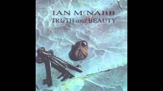 Watch Ian Mcnabb Thats Why I Believe video