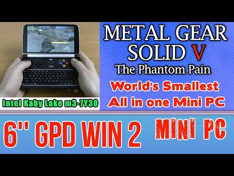 GPD WIN 2 Metal Gear Solid V: The Phantom Pain (PC) on Handheld Mini PC - Intel Core m3-7Y30 HD 615
