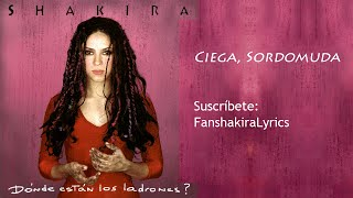 01 Shakira - Ciega, Sordomuda [Lyrics]