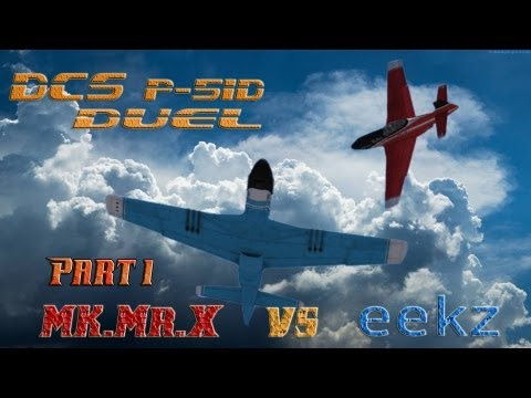 DCS P-51D DUEL MK.Mr.X vs eekz (Part 1-victory)
