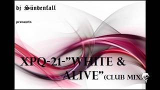 Watch Xpq-21 White And Alive video