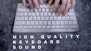 ASMR 4 Different Keyboard High Quality Sounds 1H ⌨