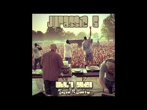 Jurassic 5 - What's Golden (Tron Remix)