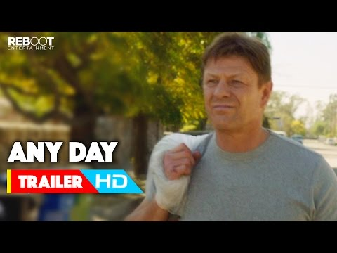 'Any Day' Official Trailer #1 (2015) Sean Bean, Kate Walsh, Eva Longoria Movie HD